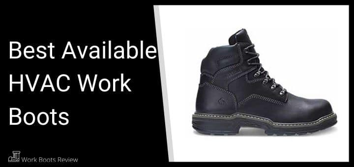 Best Available HVAC Work Boots