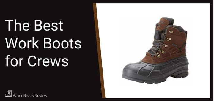 The Best Work Boots for Crews