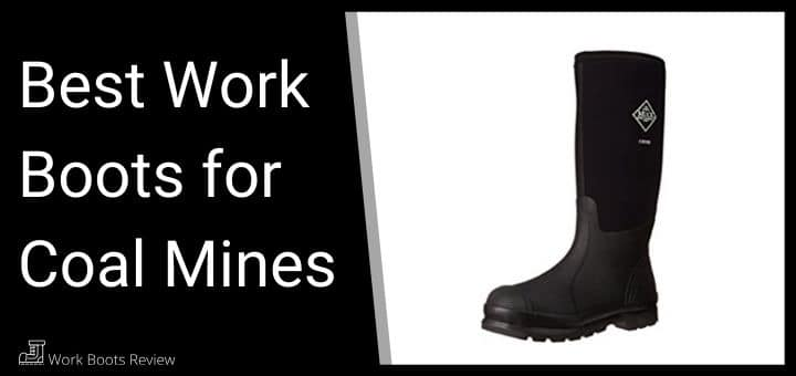 work boots for coal mines