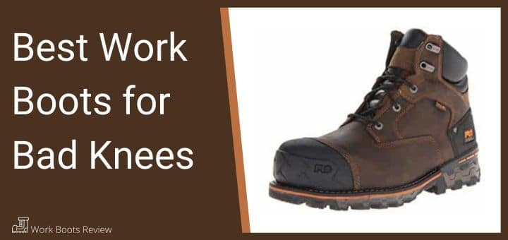 work boots for bad knees