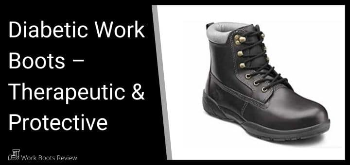 Diabetic Work Boots Therapeutic Protective August 2020
