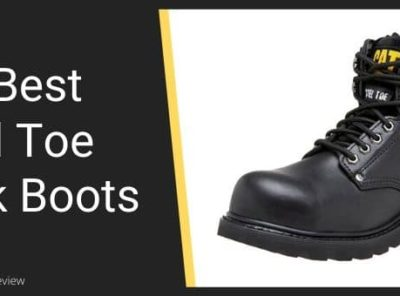 The Best Steel Toe Boots Reviewed - What To Look For In Quality Steel Toed Boots