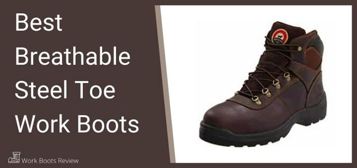 Best Breathable Steel Toe Work Boots