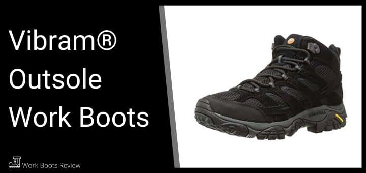 Vibram® Outsole Work Boots