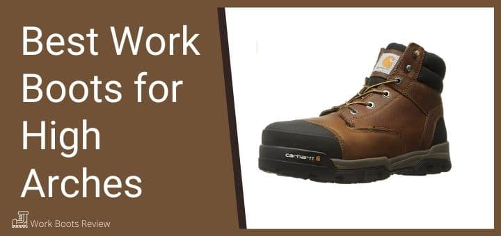 best work boots for high arches