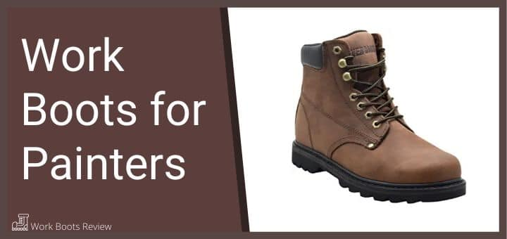 Work Boots for Painters