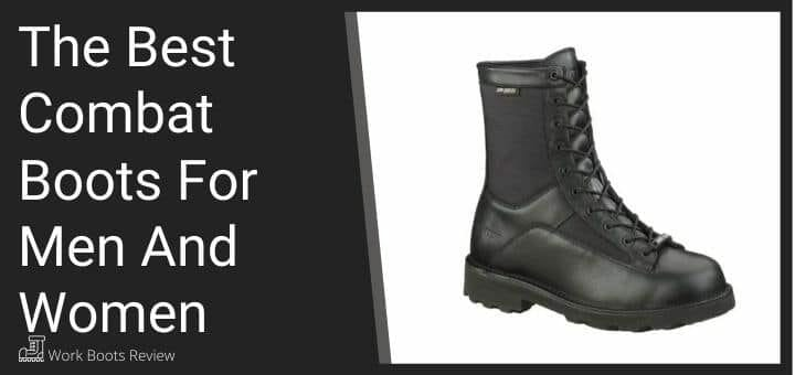 The Best Combat Boots For Men And Women