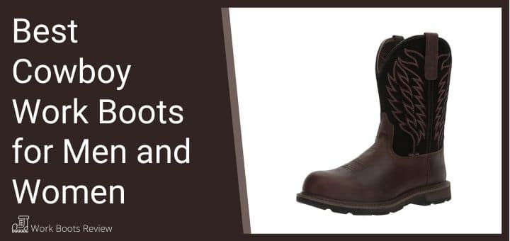 Best Cowboy Work Boots for Men and Women