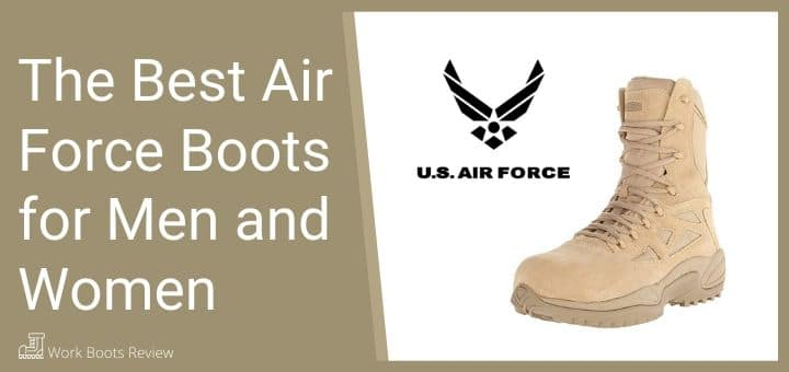 The Best Air Force Boots for Men and Women