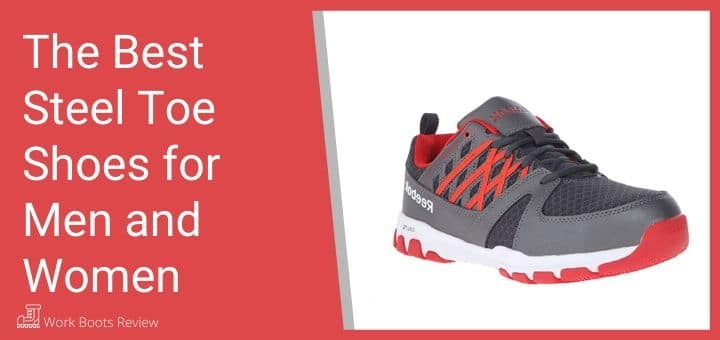 The Best Steel Toe Shoes for Men and Women
