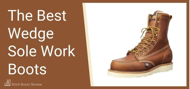 The Best Wedge Sole Work Boots