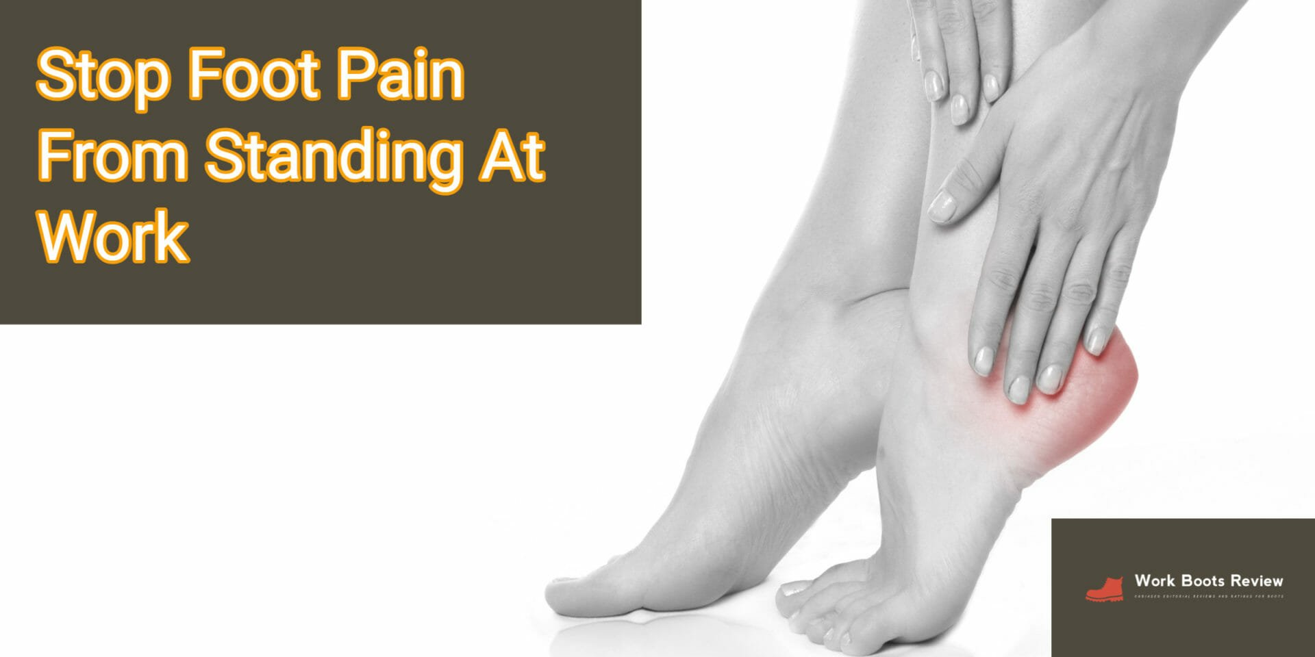 Stop the Pain! Tips For Standing At Work