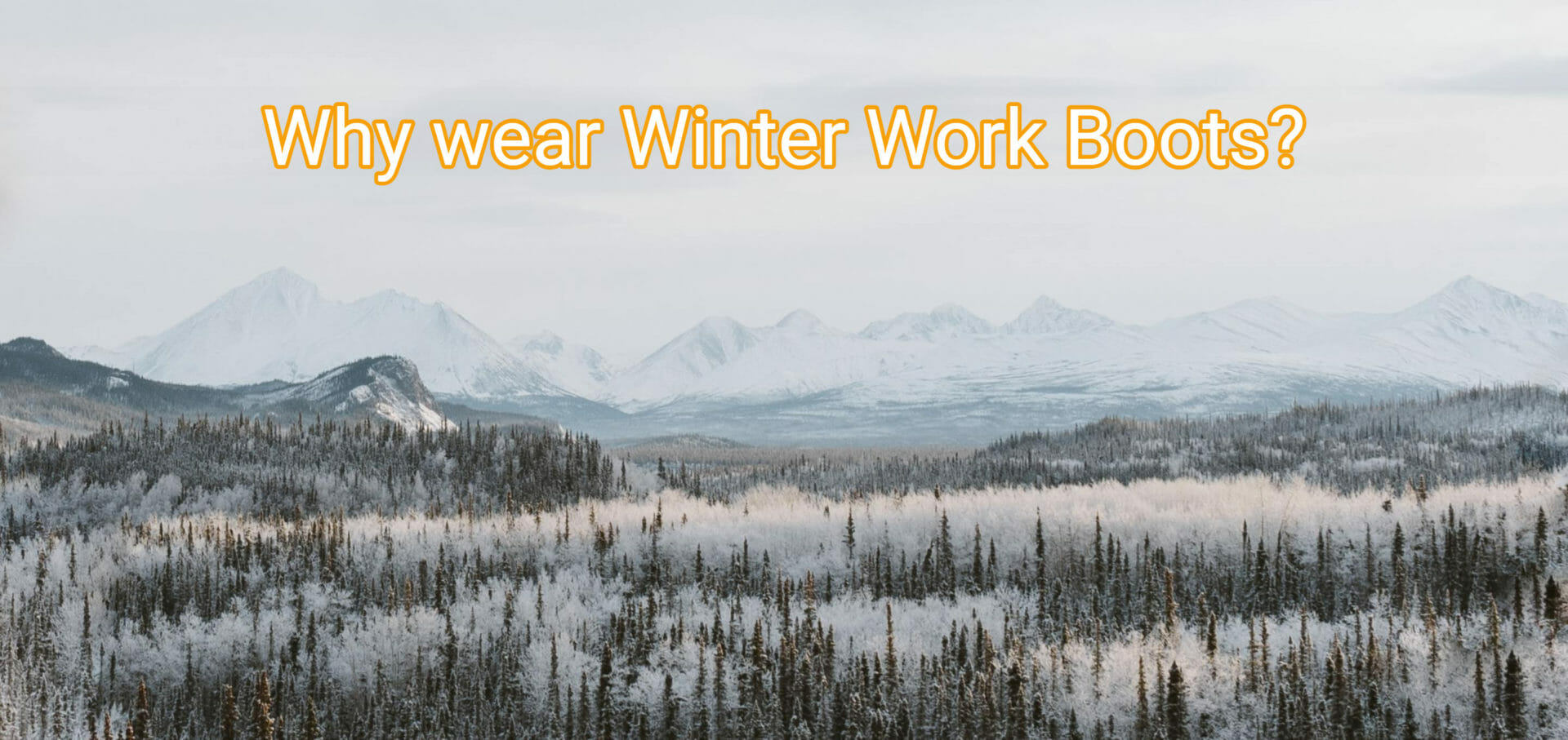 wear winter work boots for comfort in cold weather